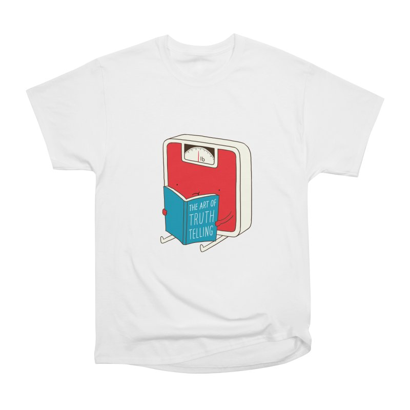 The art of Truth Telling Women's Classic Unisex T-Shirt by ilovedoodle's Artist Shop