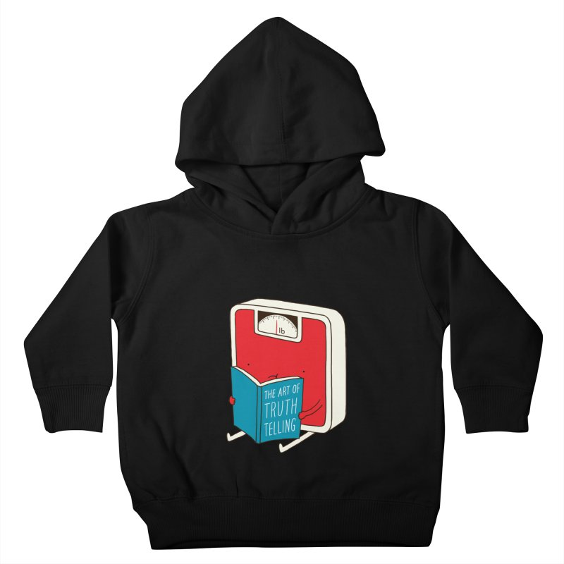 The art of Truth Telling Kids Toddler Pullover Hoody by ilovedoodle's Artist Shop