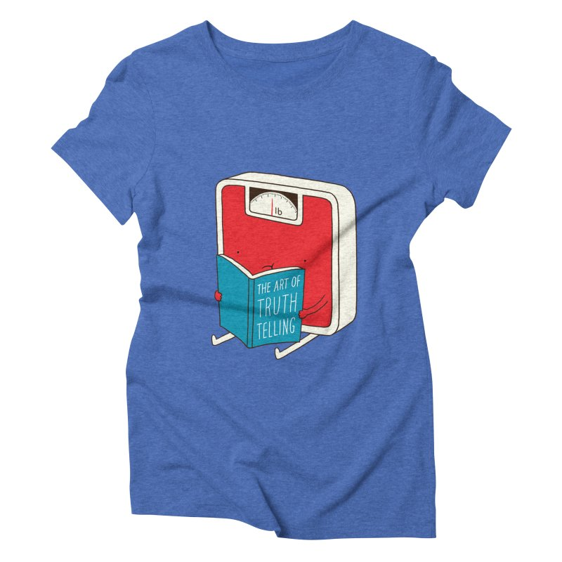 The art of Truth Telling Women's Triblend T-shirt by ilovedoodle's Artist Shop
