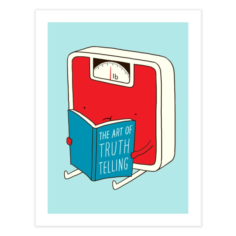 The art of Truth Telling Home Fine Art Print by ilovedoodle's Artist Shop