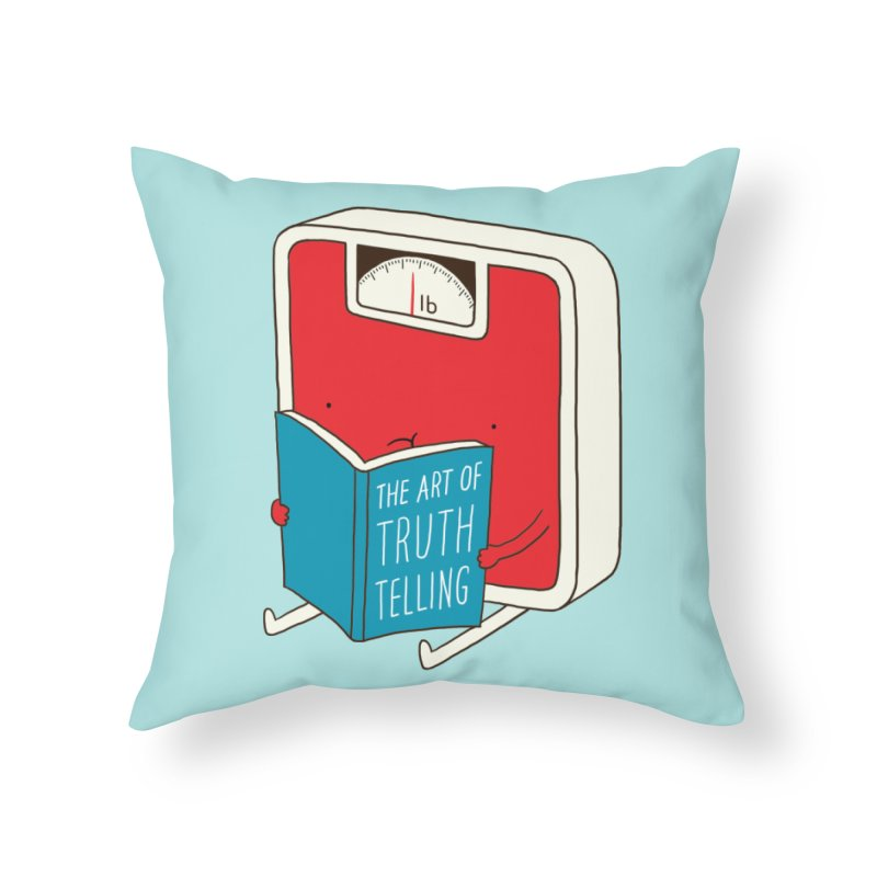 The art of Truth Telling Home Throw Pillow by ilovedoodle's Artist Shop