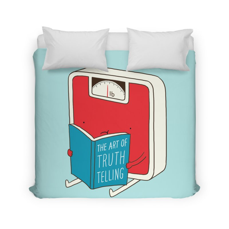 The art of Truth Telling Home Duvet by ilovedoodle's Artist Shop