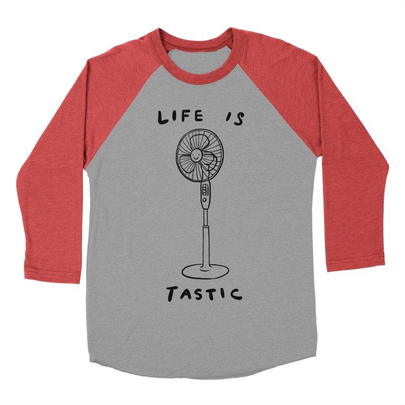 Life is Fantastic Women's Baseball Triblend T-Shirt by ilovedoodle's Artist Shop