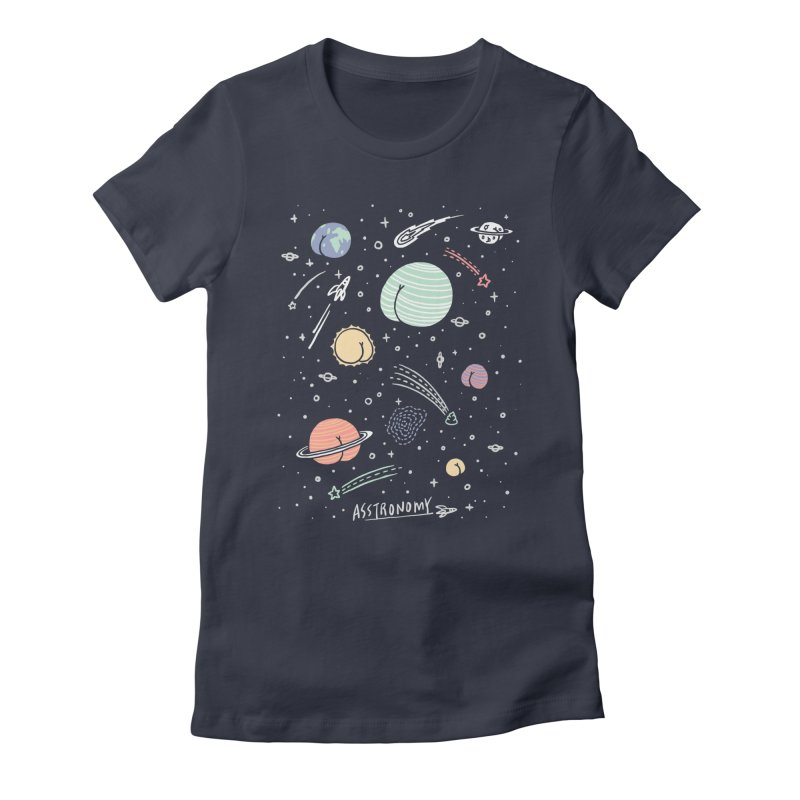 Asstronomy Women's Fitted T-Shirt by ilovedoodle's Artist Shop