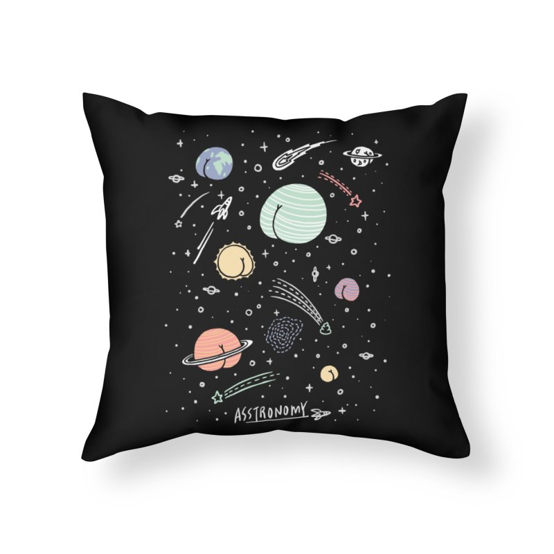 Asstronomy Home Throw Pillow by ilovedoodle's Artist Shop