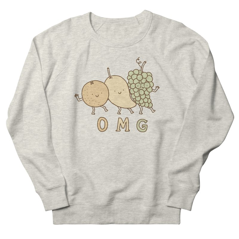 OMG Women's French Terry Sweatshirt by ilovedoodle's Artist Shop