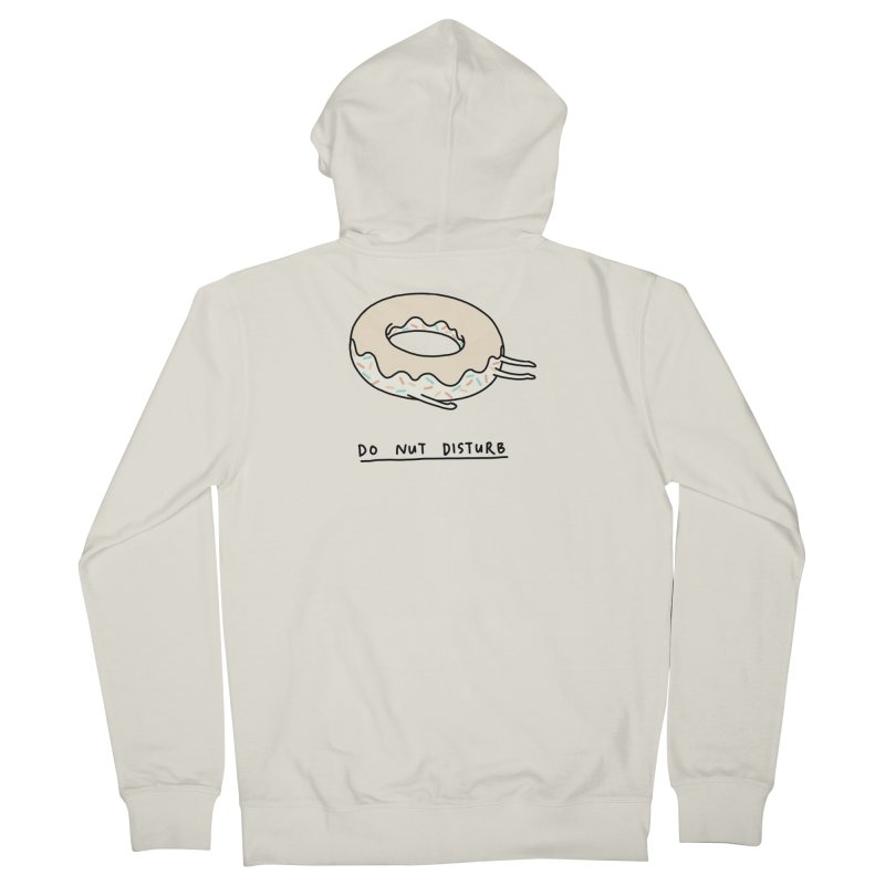 Do Nut Disturb Women's French Terry Zip-Up Hoody by ilovedoodle's Artist Shop