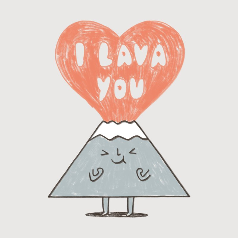 I Lava You by ilovedoodle's Artist Shop