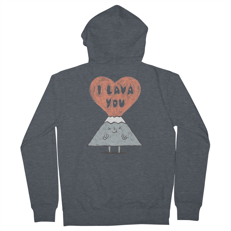 I Lava You Men's French Terry Zip-Up Hoody by ilovedoodle's Artist Shop