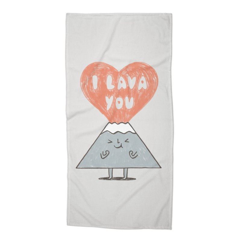 I Lava You Accessories Beach Towel by ilovedoodle's Artist Shop