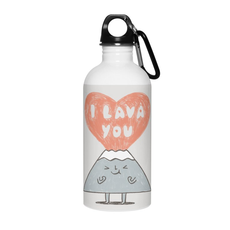 I Lava You Accessories Water Bottle by ilovedoodle's Artist Shop