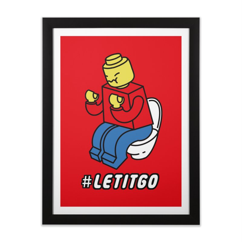 LEt it GO Home Framed Fine Art Print by ilovedoodle's Artist Shop