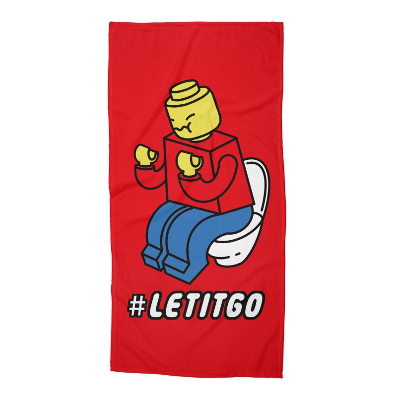 LEt it GO Accessories Beach Towel by ilovedoodle's Artist Shop