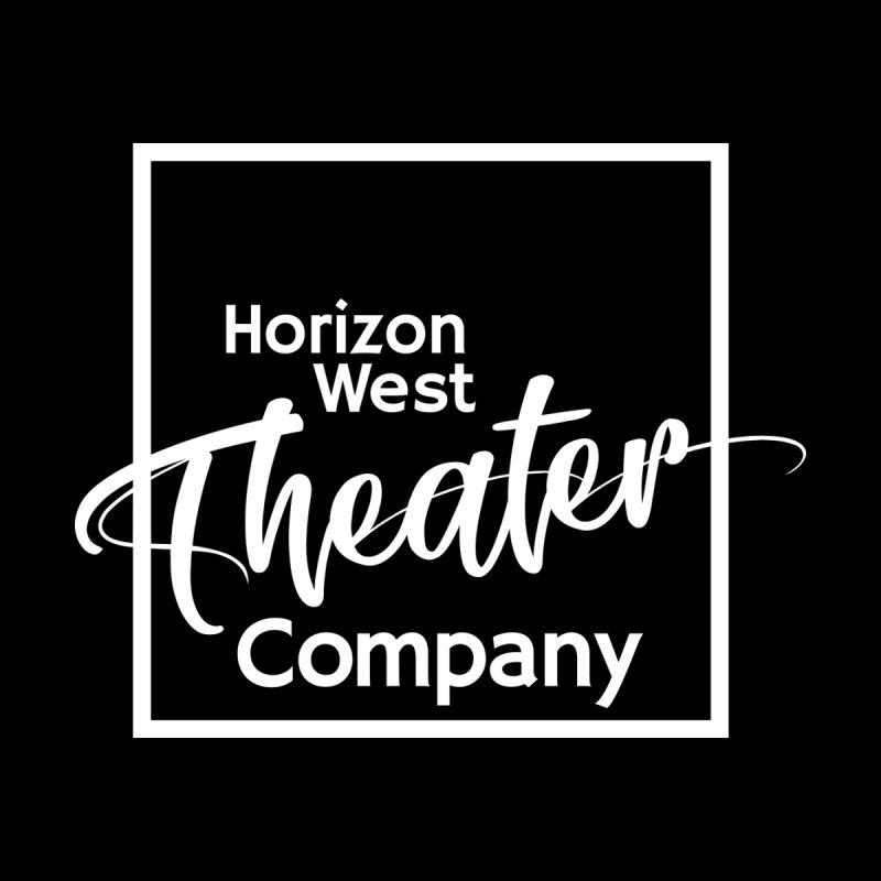 Horizon West Theater Company - Black by #ILoveHorizonWest