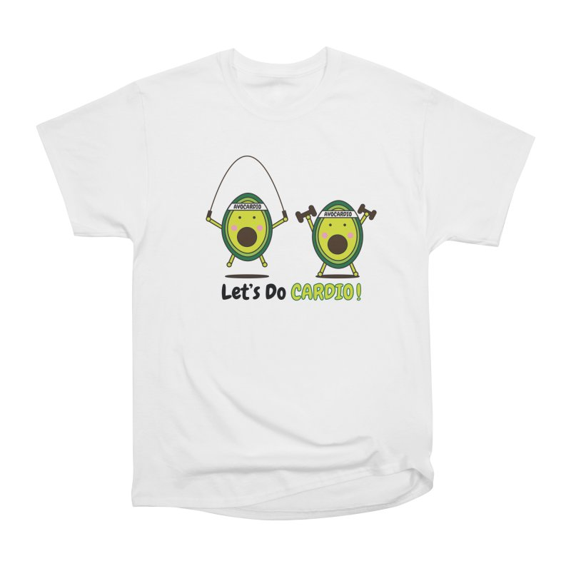 Let's Do Cardio! Women's T-Shirt by Avo G'day!