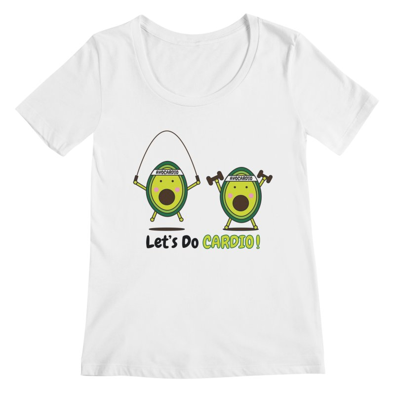 Let's Do Cardio! Women's Regular Scoop Neck by Avo G'day!
