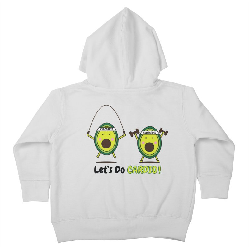 Let's Do Cardio! Kids Toddler Zip-Up Hoody by Avo G'day!