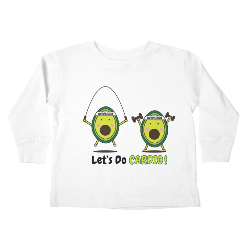 Let's Do Cardio! Kids Toddler Longsleeve T-Shirt by Avo G'day!