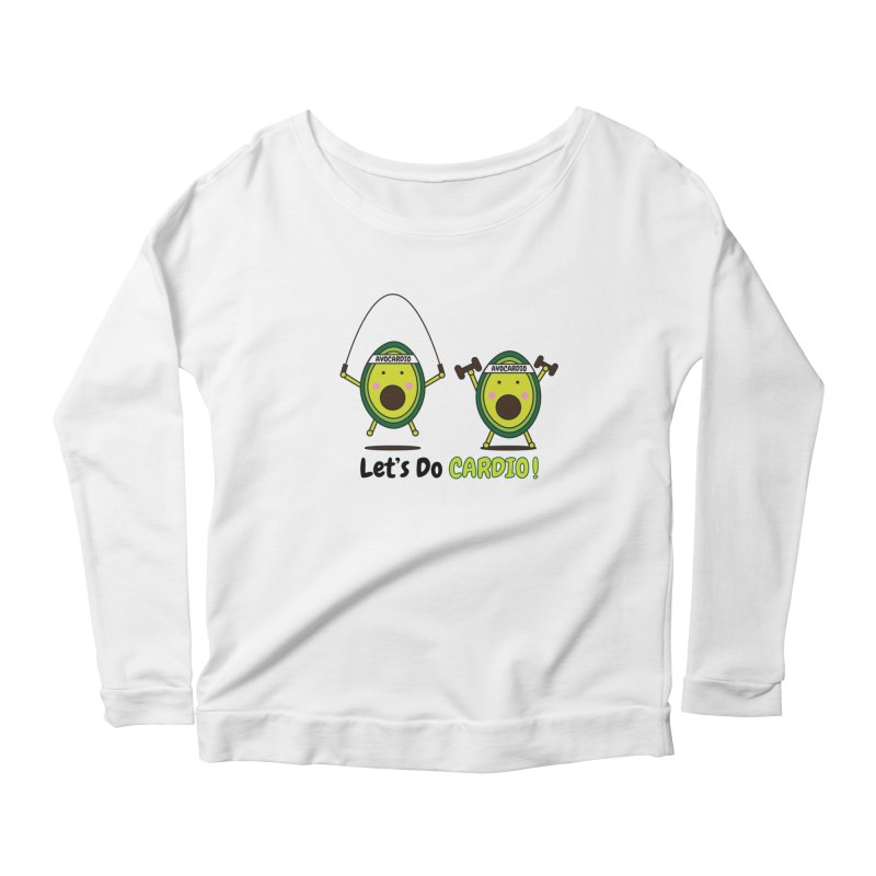 Let's Do Cardio! Women's Scoop Neck Longsleeve T-Shirt by Avo G'day!