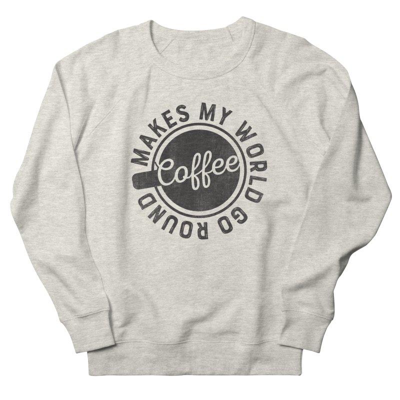 Coffee Makes My World Go Round - Black Men's Sweatshirt by Avo G'day!