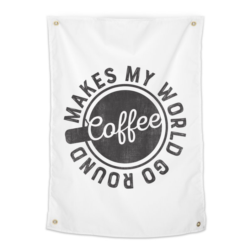 Coffee Makes My World Go Round - Black Home Tapestry by Avo G'day!