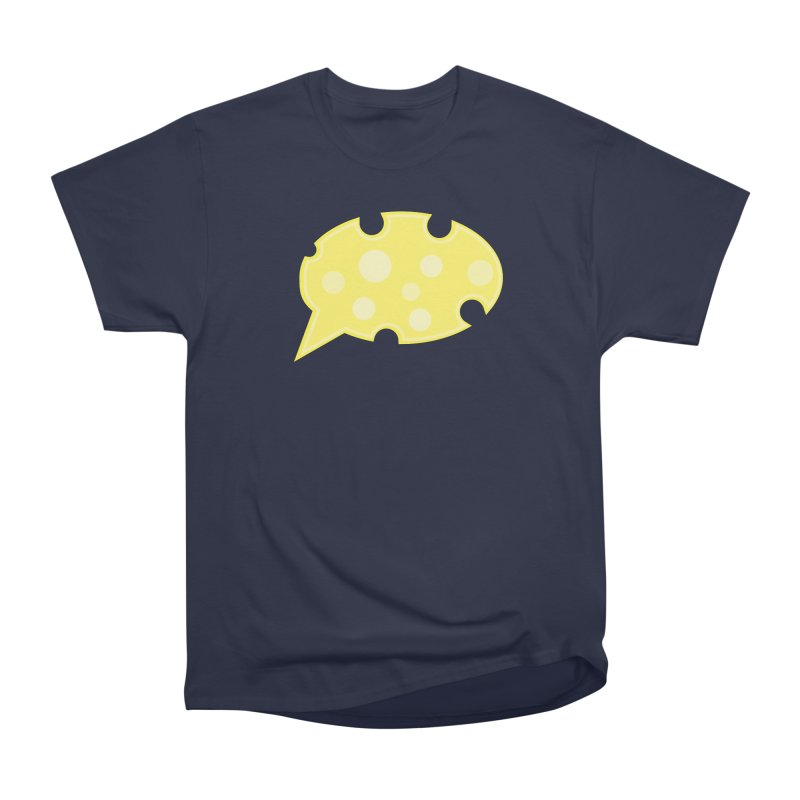 Say Cheese! Women's Heavyweight Unisex T-Shirt by Avo G'day!