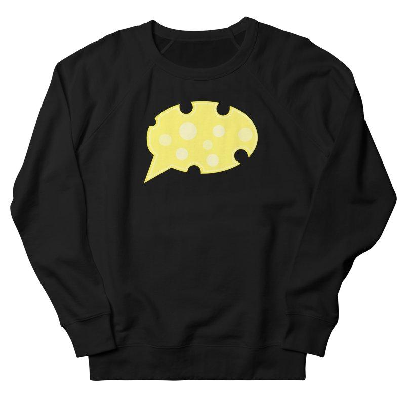 Say Cheese! Women's French Terry Sweatshirt by Avo G'day!