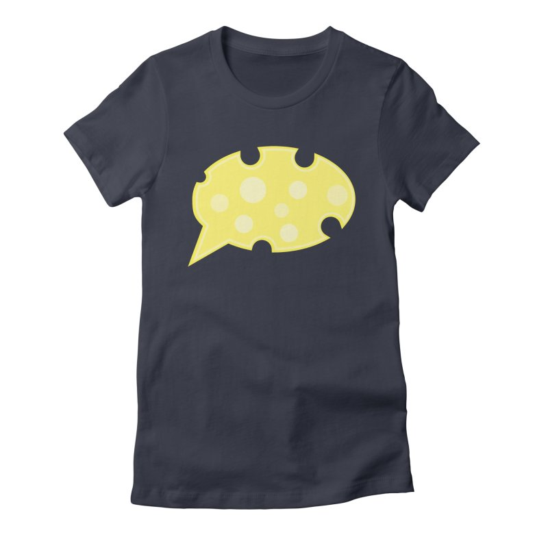 Say Cheese! Women's T-Shirt by Avo G'day!