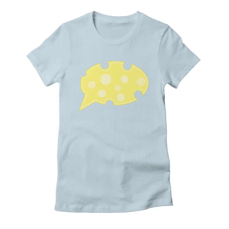 Say Cheese! Women's Fitted T-Shirt by Avo G'day!