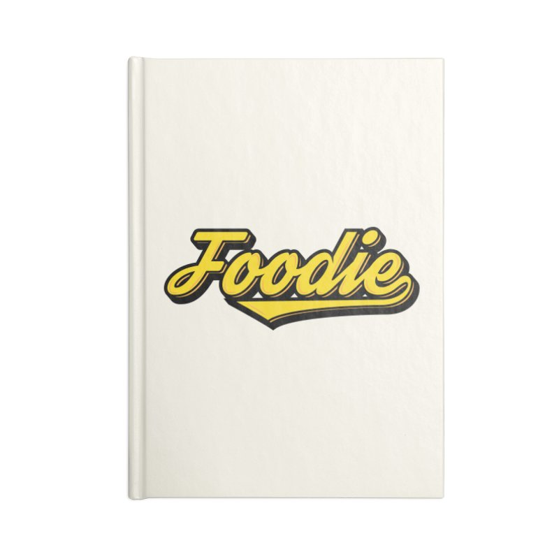 Foodie Accessories Notebook by Avo G'day!