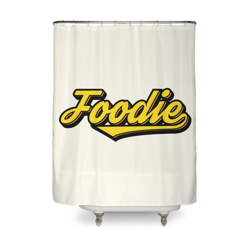 Foodie Home Shower Curtain by Avo G'day!