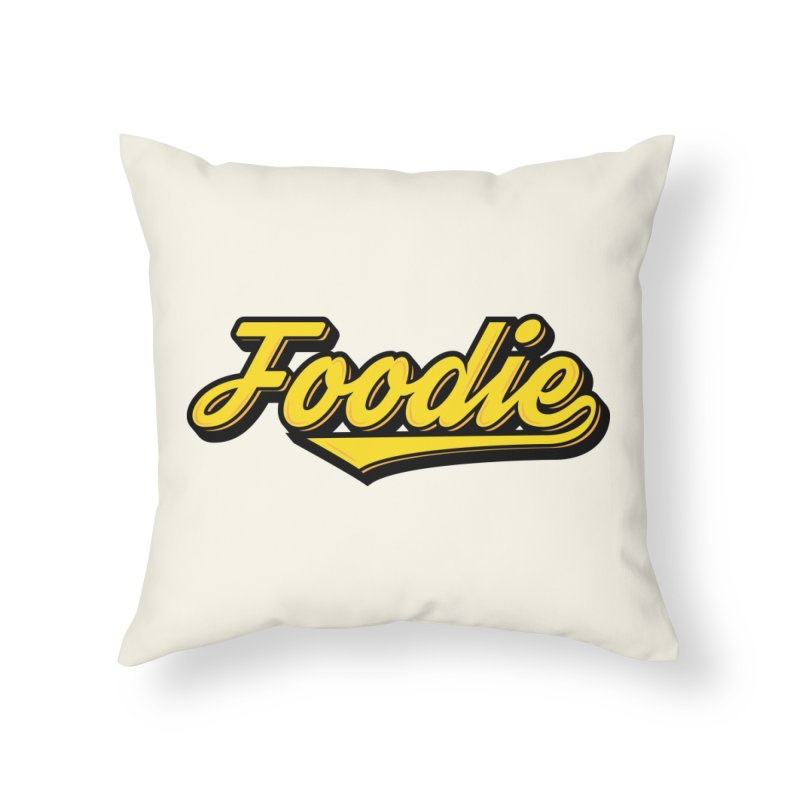 Foodie Home Throw Pillow by Avo G'day!
