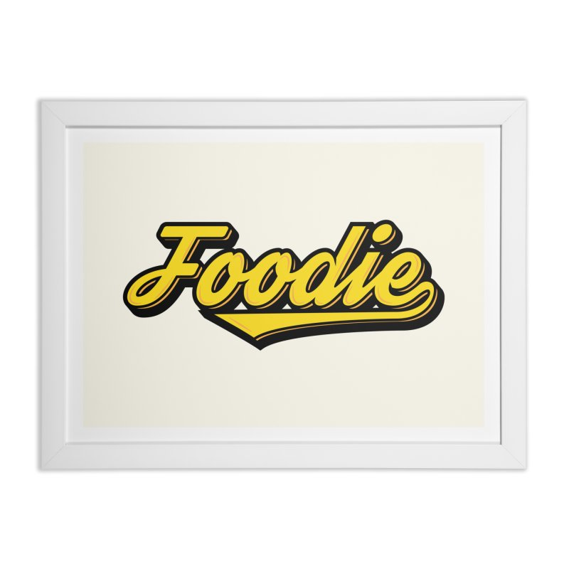 Foodie Home Framed Fine Art Print by Avo G'day!