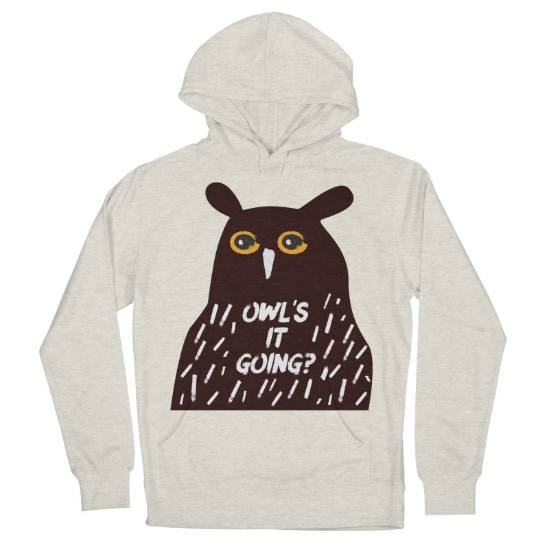 Owl's It Going? Women's French Terry Pullover Hoody by Avo G'day!