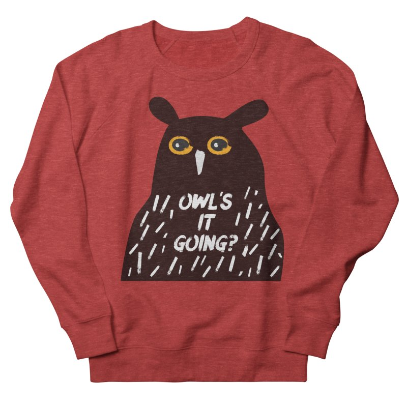 Owl's It Going? Women's French Terry Sweatshirt by Avo G'day!