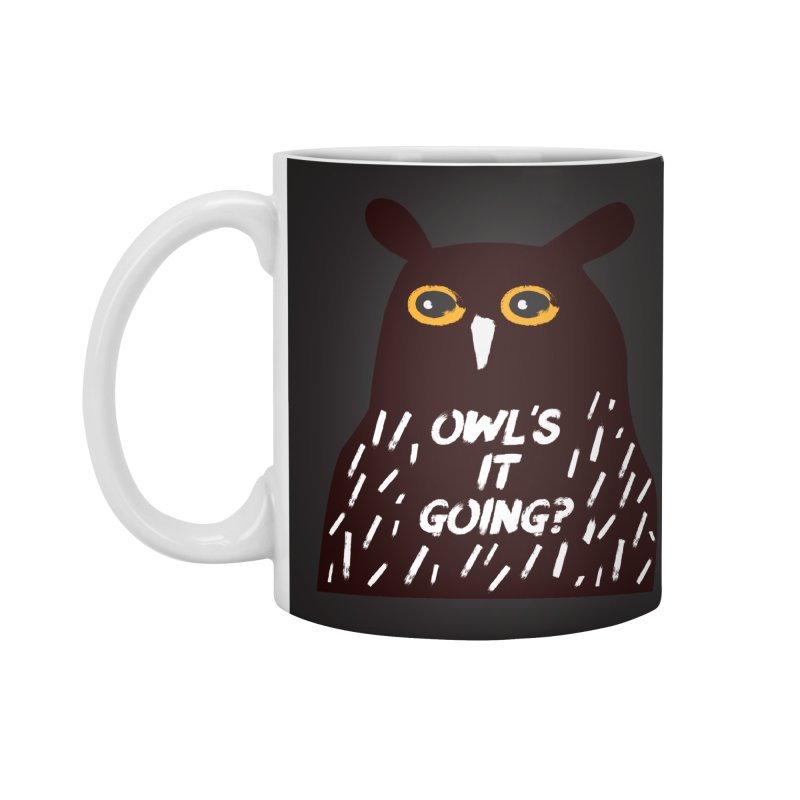 Owl's It Going? Accessories Standard Mug by Avo G'day!