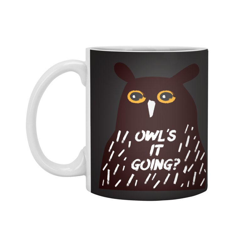 Owl's It Going? Accessories Mug by Avo G'day!
