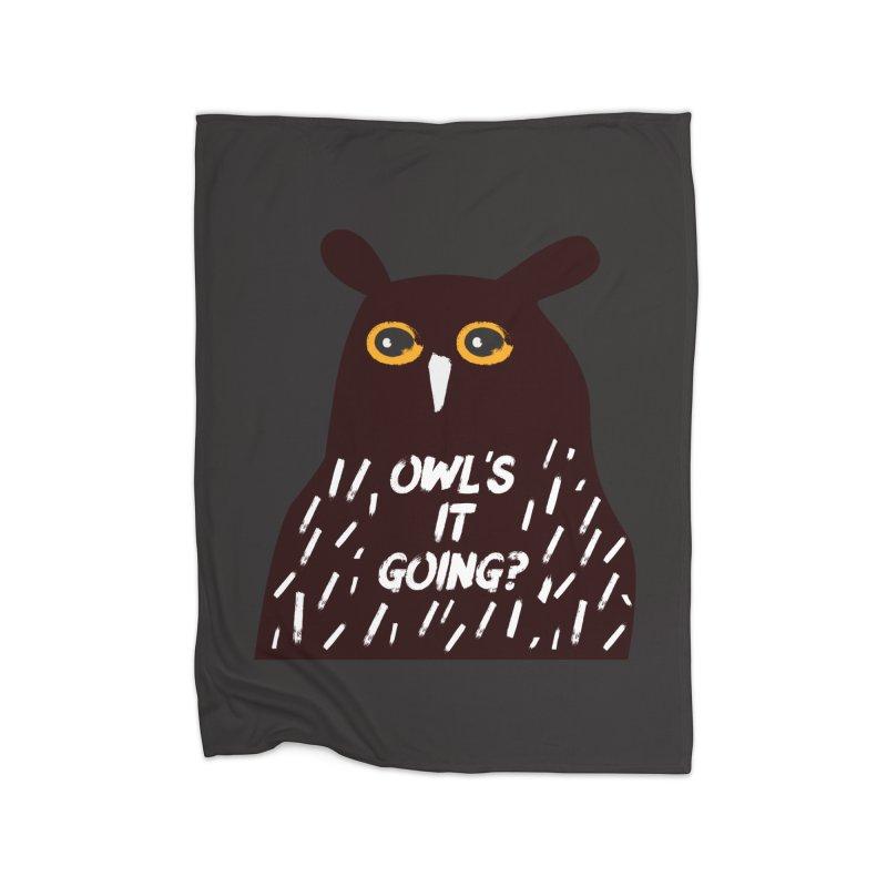 Owl's It Going? Home Fleece Blanket Blanket by Avo G'day!