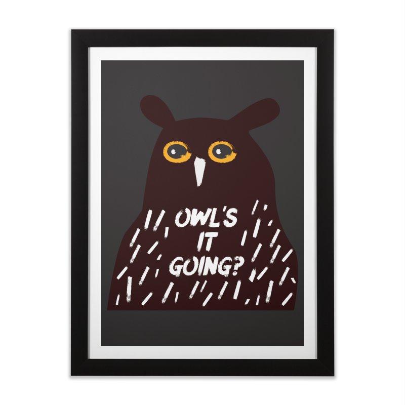 Owl's It Going? Home Framed Fine Art Print by Avo G'day!