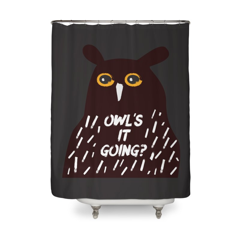 Owl's It Going? Home Shower Curtain by Avo G'day!