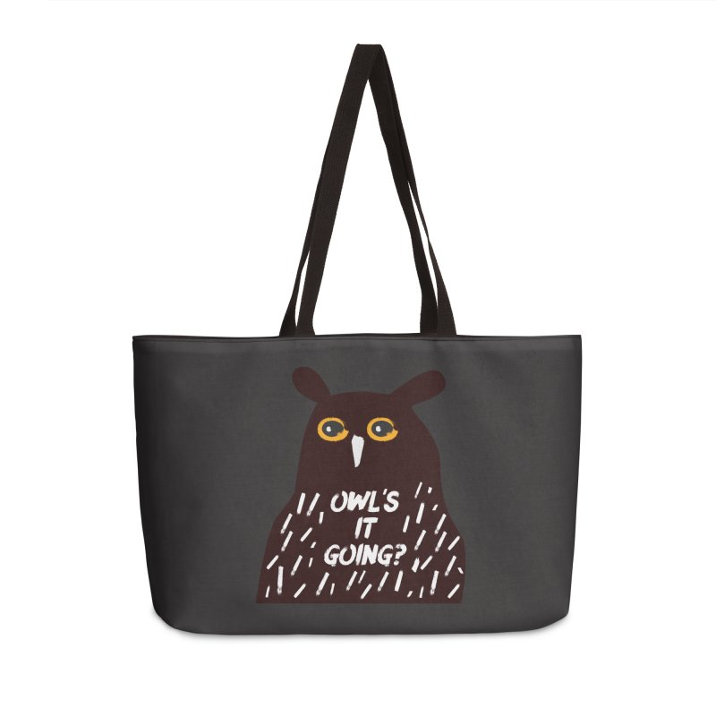Owl's It Going? Accessories Weekender Bag Bag by Avo G'day!