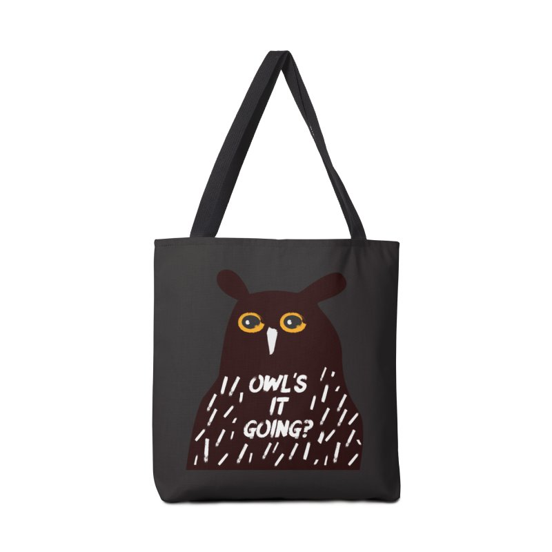 Owl's It Going? Accessories Tote Bag Bag by Avo G'day!