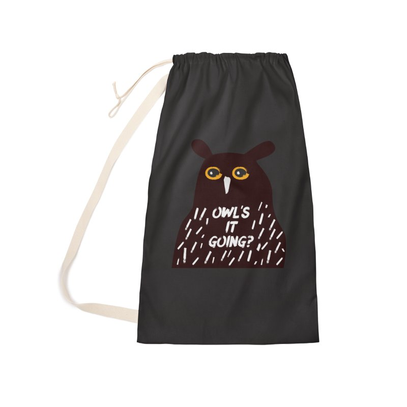 Owl's It Going? Accessories Laundry Bag Bag by Avo G'day!