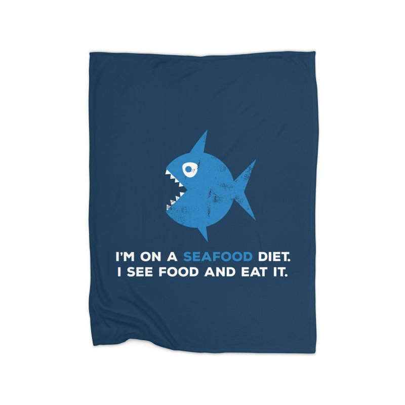 Seafood Diet Home Blanket by Avo G'day!