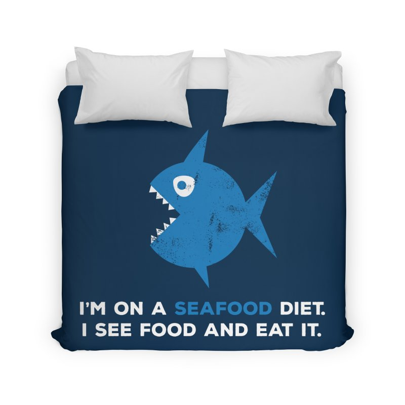 Seafood Diet Home Duvet by Avo G'day!