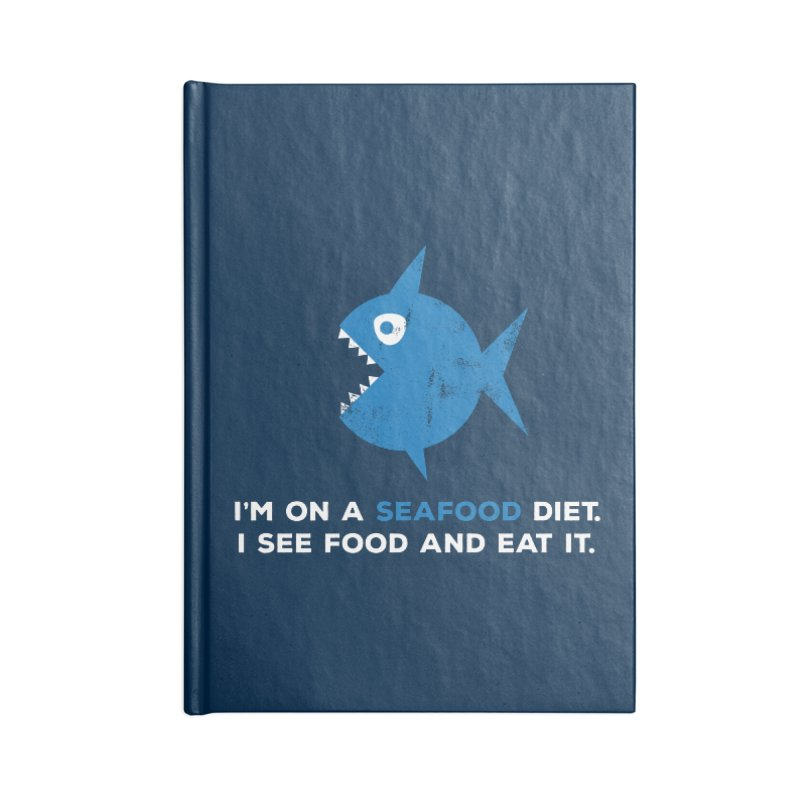 Seafood Diet Accessories Lined Journal Notebook by Avo G'day!