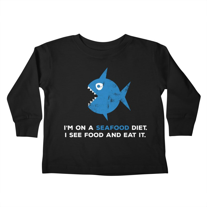 Seafood Diet Kids Toddler Longsleeve T-Shirt by Avo G'day!