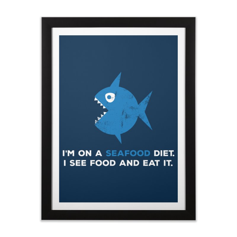 Seafood Diet Home Framed Fine Art Print by Avo G'day!