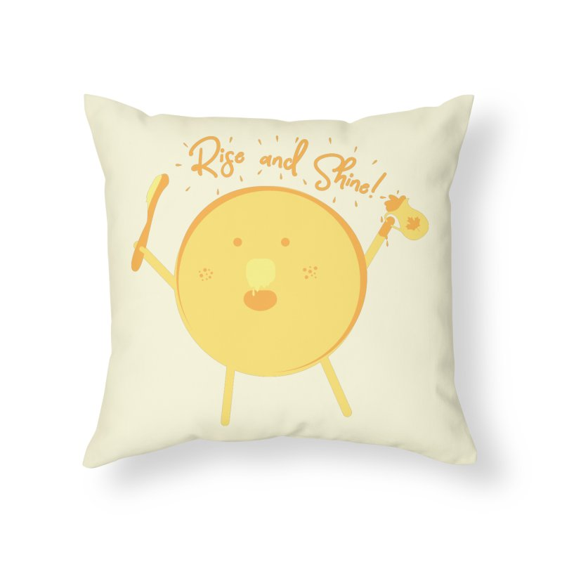 Rise and Shine! Home Throw Pillow by Avo G'day!