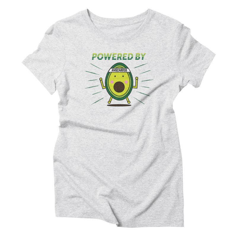 Powered by Avocado Women's Triblend T-Shirt by Avo G'day!